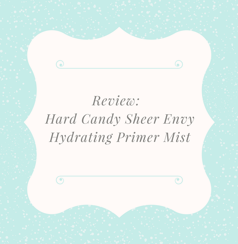 Review:Hard Candy Sheer Envy Coconut Hydrating Prime and